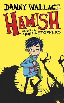 hamish-and-the-worldstoppers-9781471123870_lg